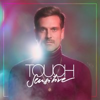 Visions — Touch Sensitive