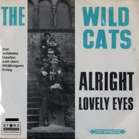Alright - Loveley Eyes — The Wild Cats