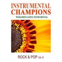 Rock & Pop Vol. 8 — Instrumental Champions