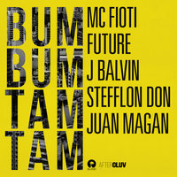 Bum Bum Tam Tam — J. Balvin, Future, Stefflon Don, MC Fioti, Juan Magan
