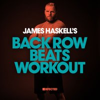 James Haskell's Back Row Beats Workout — James Haskell