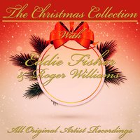 The Christmas Collection — Eddie Fisher, Roger Williams