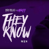 They Know — Caskey, High Rollaz