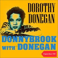 Donnybrook with Donegan — Dorothy Donegan, Джордж Гершвин