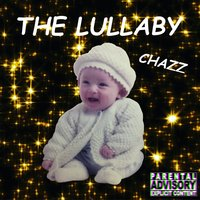 The Lullaby — Chazz