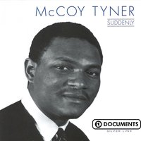 Suddenly — McCoy Tyner