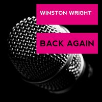 Back Again — Winston Wright