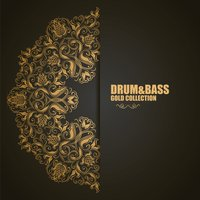 Drum&bass: Gold Collection — Drum and Bass