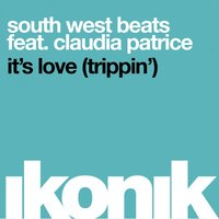 It's Love (Trippin') — South West Beats