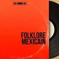 Folklore mexicain — сборник