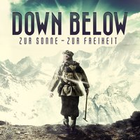 Zur Sonne - Zur Freiheit — Down Below