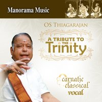 A Tribute to the Trinity — O.S. Thiagarajan
