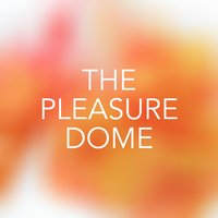 The Pleasuredome — сборник