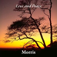 Love and Peace — Morris