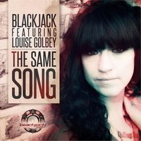 The Same Song — BlackJack