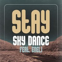 Stay — Sky Dance feat. Eneli