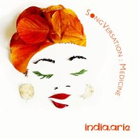 SongVersation: Medicine — India.Arie