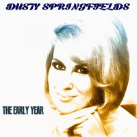 Dusty Springfields - The Early Years — сборник