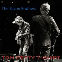 Tom Petty T-Shirt — The Bacon Brothers
