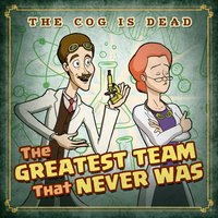 The Greatest Team That Never Was — The Cog Is Dead