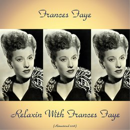Relaxin With Frances Faye — Frances Faye