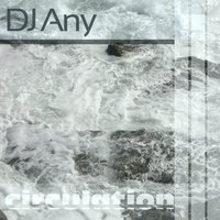 Circulation — DJ Any