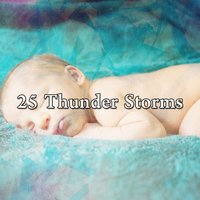 25 Thunder Storms — Thunderstorms