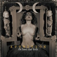 The Hand That Feeds - The Remixes — Attrition