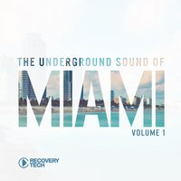 The Underground Sound of Miami Vol. 1 — сборник