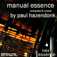 'Manual Essence' Compiled & Mixed by Paul Hazendonk — сборник
