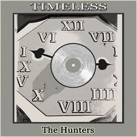 Timeless — The Hunters