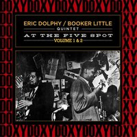 At the Five Spot Vol. 1 & 2 — Eric Dolphy