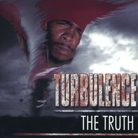 The Truth — Turbulence