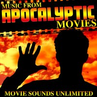 Music from Apocalyptic Movies — Movie Sounds Unlimited