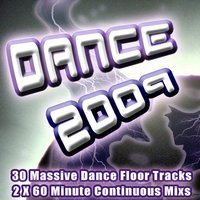 Dance 2009 - From Clubland to The Underground the Ultra Dance, Trance and Electro House Colection — сборник