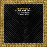 Black Out Days — Phantogram, Danny Brown