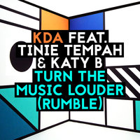 Turn The Music Louder (Rumble) - EP — KDA
