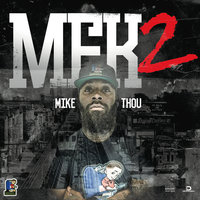 MFK2 — Mike Thou