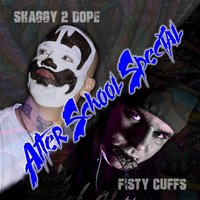 After School Special — Fisty Cuffs & Shaggy 2 Dope