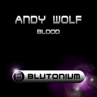 Blood — Andy Wolf