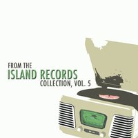 From the Island Records Collection, Vol. 5 — сборник
