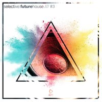 Selective: Future House, Vol. 3 — сборник
