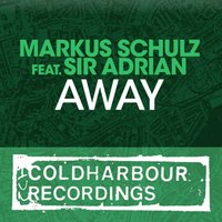 Away — Markus Schulz, Sir Adrian