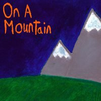 On a Mountain — Half/Brother