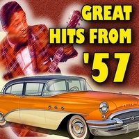 Great Hits From '57 — Jerry Lee Lewis, Fats Domino, Harry Belafonte, Bobby Day, Larry Williams