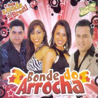 Bonde do Arrocha — Bonde do Arrocha