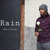 Rain — Nate Hicks