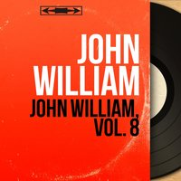 John William, vol. 8 — John William, Mario Bua Et Son Orchestre