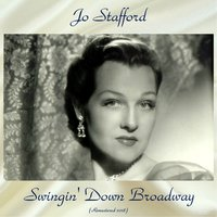 Swingin' Down Broadway — Jo Stafford