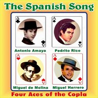 The Spanish Song . Four Aces of the Copla — сборник